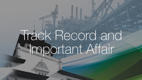 TRACK RECORD & IMPORTANT AFFAIR